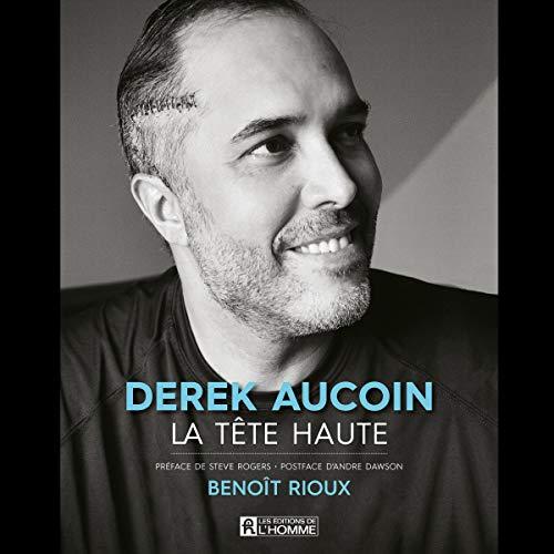 Page de couverture de Derek Aucoin, la tête haute