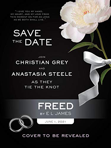 Freed: Fifty Shades Freed as Told by Christian (Fifty Shades of Grey...