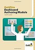 GoldSim Dashboard Authoring Module: Version 12.1
