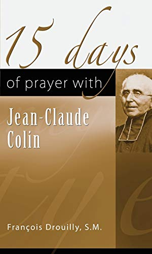 15 Days of Prayer with Jean-Claude Collin