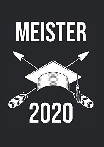 Notizbuch Meister 2020: Notizheft A4 als Geschenk-Idee für zum Meistertitel / 120 Seiten kariert / Tagebuch oder Notizheft zur Abschluss von Kfz-Meistern Meister Hut Motiv