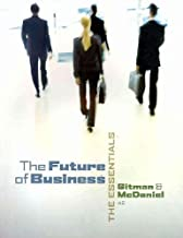 The Future of Business: The Essentials (with Building Your Career Booklet) (Book Only) 4th Edition( Paperback ) by Gitman, Lawrence J.; McDaniel, Carl published by South-Western College Pub