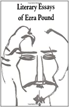 Best literary essays of ezra pound Reviews