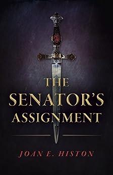 The Senator's Assignment by [Joan E. Histon]