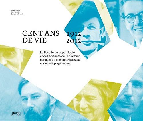 Cent Ans de Vie : 1912 - 2012