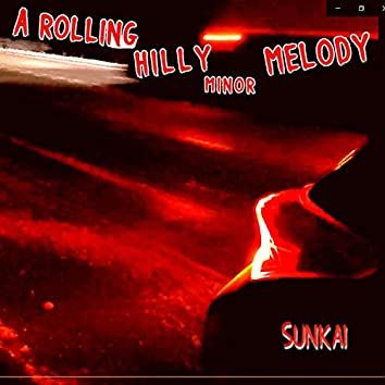 A Rolling Hilly Minor Melody