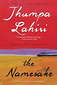 The Namesake: A Novel by [Jhumpa Lahiri]