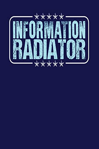 Information Radiator: Dark Blue, Light Blue Design, Blank College Ruled Line Paper Journal Notebook for Project Managers and Their Families. (Agile ... Book: Journal Diary For Writing and Notes)