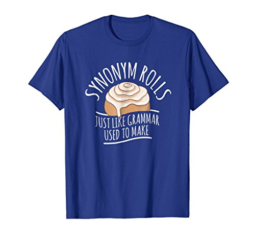 Synonym Rolls Funny English Grammar Pun Gift Tshirt
