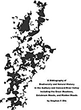 A bibliography of biodiversity and natural history in the Sudbury and Concord River Valley: Including the Great Meadows Wildlife Refuge, Estabrook Woods, and Walden woods