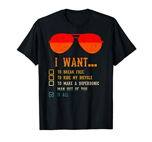 I Want To Break Free To Ride My Bicycle It All Sunglasses T-Shirt
