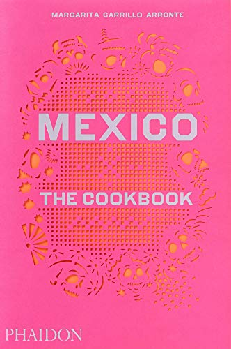 Mexico: The Cookbook (FOOD COOK)