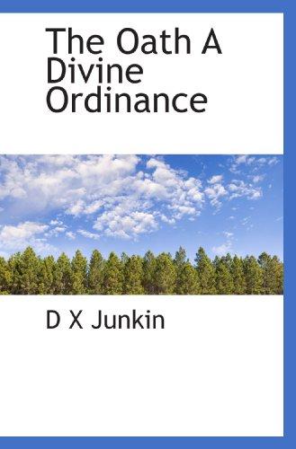 The Oath A Divine Ordinance