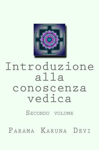 Introduzione alla conoscenza vedica, secondo volume