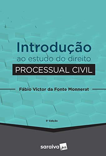 Introdução ao estudo do Direito Processual Civil - 5ª edição de 2020