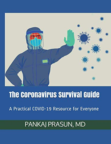 The Coronavirus Survival Guide (Color Illustrated Version): A Practical COVID-19 Resource for Everyone