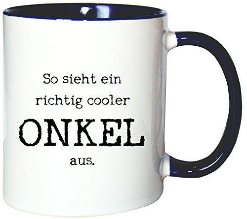 Mister Merchandise Kaffeetasse Becher So Sieht EIN richtig Cooler Onkel aus Uncle Öhme, Farbe: Weiß-Blau