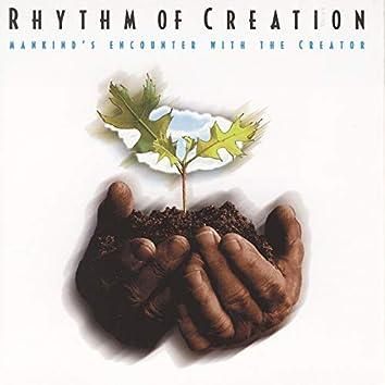 Rhythm Of Creation