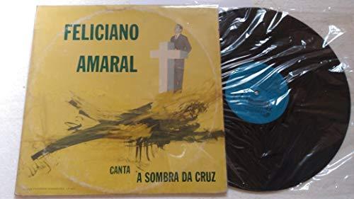 Lp Evangelico Feliciano Amaral Canta a Sombra da Cruz