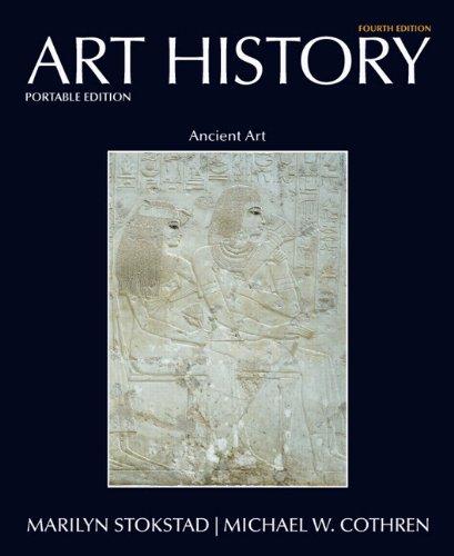Art History Portable Book 1: Ancient Art (4th Edition) (Art History Portable Edition)