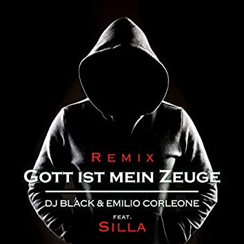 Gott ist mein Zeuge (Remix)