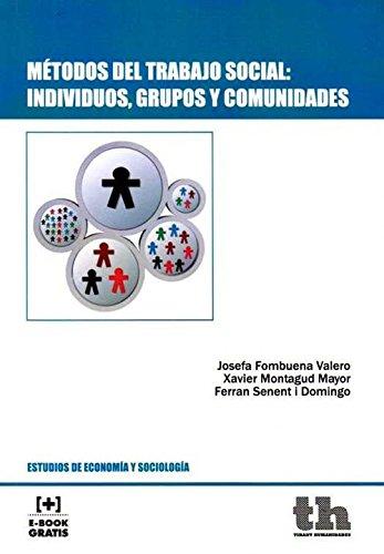 Métodos del Trabajo Social: Individuos, Grupos y Comunidades (Estudios de Economía y Sociología)