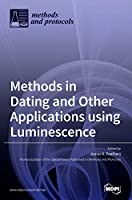 Methods in Dating and Other Applications using Luminescence