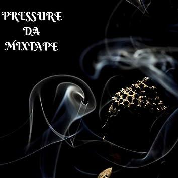 Pressure DA Mixtape