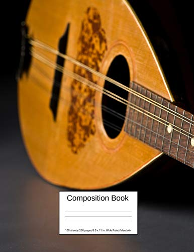 Composition Book 100 sheets/200 pages/8.5 x 11 in. Wide Ruled/ Mandolin: Writing Notebook   Lined Page Book Soft Cover   Plain Journal   Musical Instrument