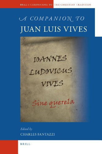 A Companion to Juan Luis Vives (Brill's Companions to the Christian Tradition, Band 12)