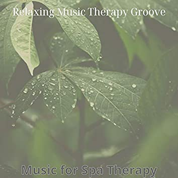 Music for Spa Therapy
