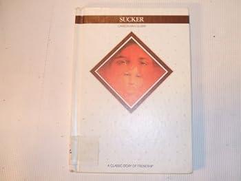 Sucker (Creative's Classics) 0886820537 Book Cover