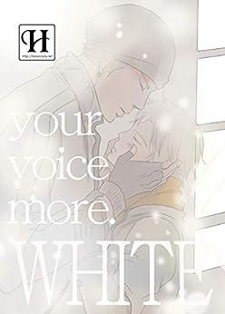 [はなのうた【BL】, hananouta books]のWHITE -your voice more-【神の声番外編】 (hananouta books)