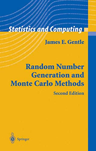 Random Number Generation and Monte Carlo Methods (Statistics and Computing)