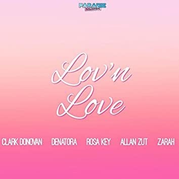 Lov'n Love