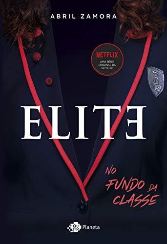 Elite: No fundo da classe