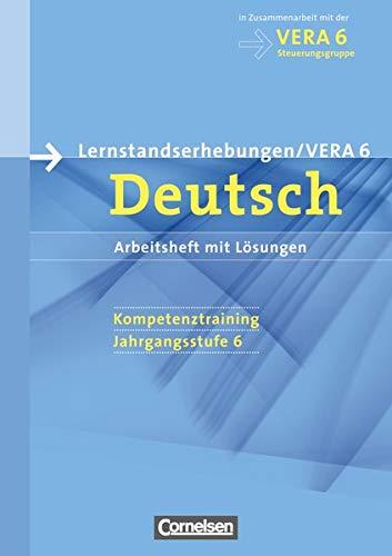 Vorbereitungsmaterialien für VERA - Vergleichsarbeiten/Lernstandserhebungen - Deutsch - 6. Schuljahr: Arbeitsheft mit Lösungen