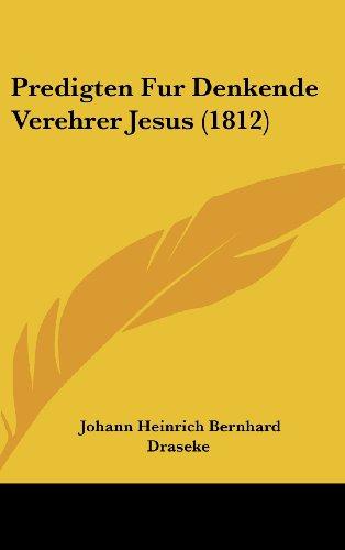 Predigten Fur Denkende Verehrer Jesus (1812)