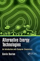 Alternative Energy Technologies: An Introduction with Computer Simulations