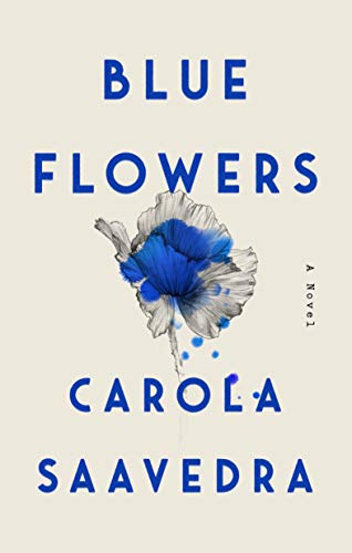 Blue Flowers: A Novel