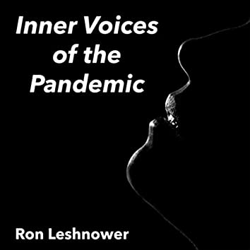 Inner Voices of the Pandemic