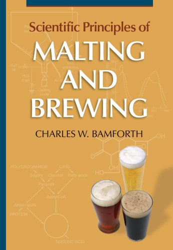 Scientific Principles of Malting & Brewing by Charles Bamforth (2006-06-01)