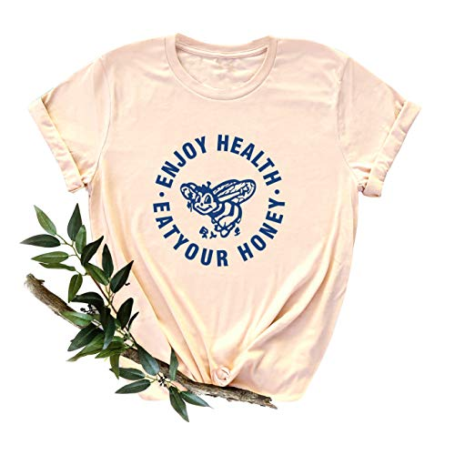 $5.80 Women's Eat Your Honey Gift Tops Use promo code: 71NDV4II Works on all options with a quantity limit of 1
