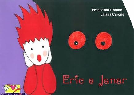 Eric e Janar