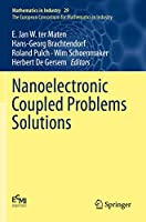 Nanoelectronic Coupled Problems Solutions (Mathematics in Industry, 29)