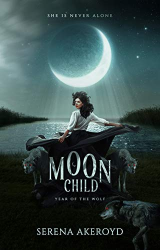 Moon Child: A PNR Shifter Romance (The Year of the Wolf Book 2) by [Serena Akeroyd]