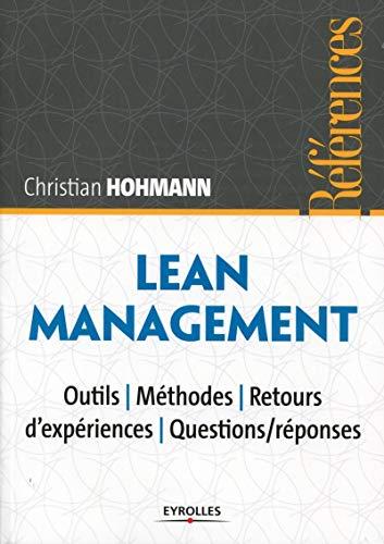 Lean Management: Outils - Méthodes - retours d'expériences - Questions/réponses