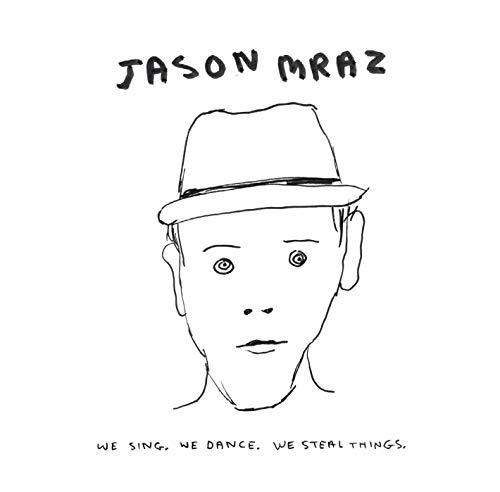 Mraz,Jason: We Sing. We Dance. We Steal Things. (Audio CD (Import))