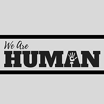 We Are Human (feat. Pere Wihongi, Tawaroa Kawana, Mereana Teka, Awatea Wihongi, Metotagivale Schmidt-Peke, Hoeata Blake-Maxwell, Kia Kaaterama Pou, Te Awhina Kaiwai-Wanikau, Puawai Taiapa, Makaira Berry, Raniera Blake)