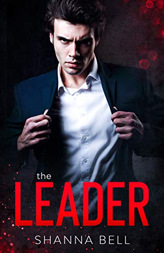 The Leader: an arranged marriage romance (Bad Romance Book 1) (English Edition)